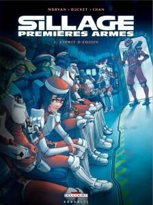 Sillage - Premières Armes 1. Esprit d'équipe