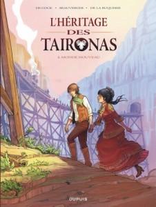 L'HERITAGE DES TAIRONAS T1 MONDE NOUVEAU