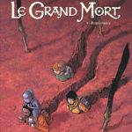 Le Grand Mort – Tome 8 Renaissance