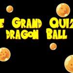 Le Grand Quiz Dragon Ball