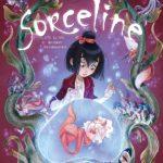 Sorceline – Tome 2