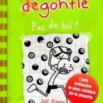 JOURNAL D'UN DEGONFLE, TOME 8. PAS DE BOL !