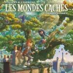LES MONDES CACHES – L'ARBRE-FORET