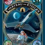 Le château des étoiles : 1869, la conquête de l'espace