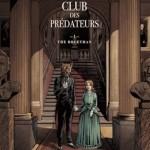 Le club des prédateurs Tome 1