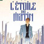 LARGO WINCH TOME 21 L'ETOILE DU MATIN