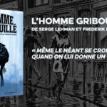 L'HOMME GRIBOUILLÉ
