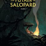 Un putain de salopard Tome 1 Isabel